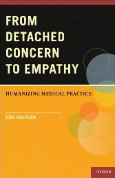 From Detached Concern to Empathy- Humanizing Medical Practice